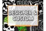 Designer/Custom